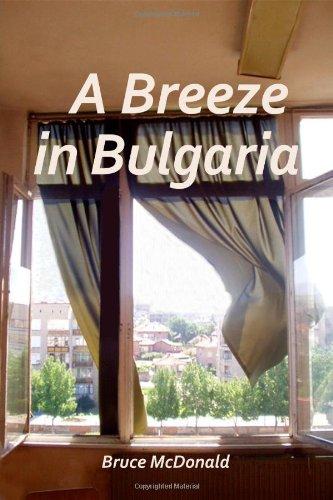 A Breeze in Bulgaria: McDonald, Bruce