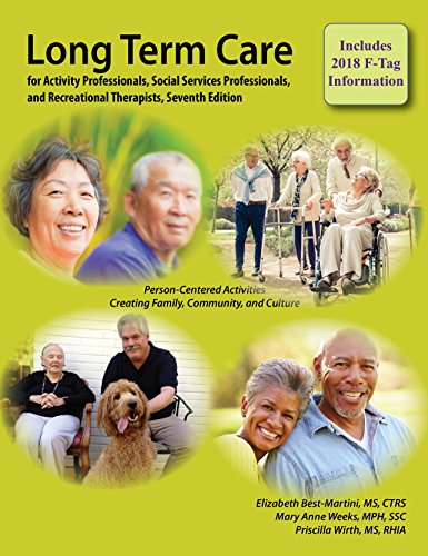 9781611580617: Long-Term Care for Activity Professionals, Social Services Professionals, and Recreational Therapists, Seventh Edition