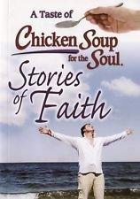 Stories of Faith (A Taste of Chicken: Canfield, Jack; Hansen,