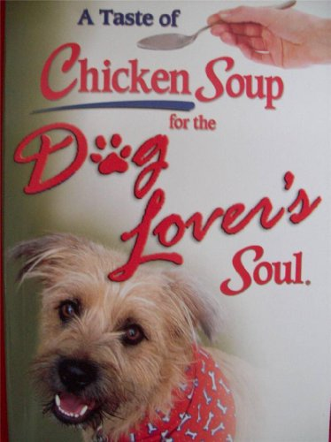 A Taste of Chicken Soup for the: Canfield, Jack; Hansen,