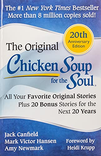 9781611599138: Chicken Soup for the Soul 20th Anniversary Edition: All Your Favorite Original Stories Plus 20 Bonus Stories for the Next 20 Years