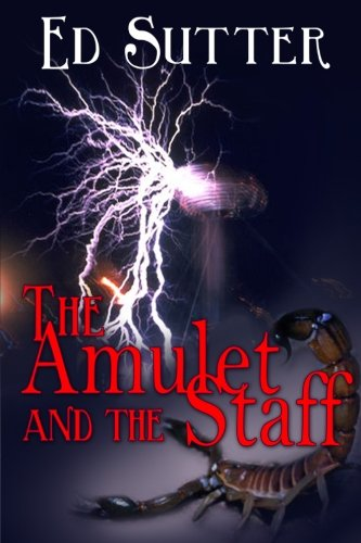 9781611605082: The Amulet and the Staff