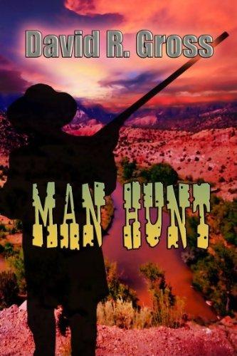 Man Hunt: David R Gross
