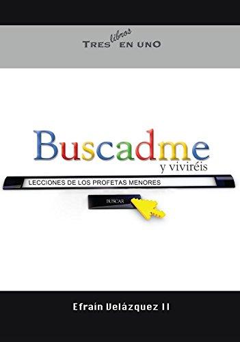 Buscadme y Vivirà is: Lecciones de los: EfraÃn Velázquez II
