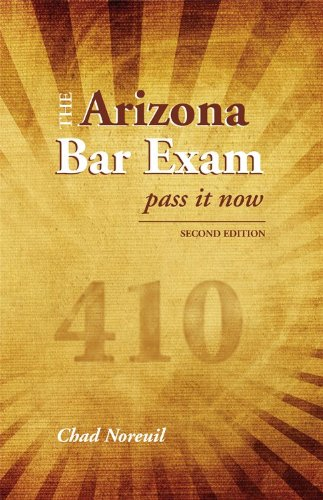9781611630787: The Arizona Bar Exam: Pass It Now