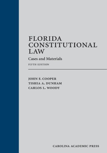 9781611630848: Florida Constitutional Law: Cases and Materials, Fifth Edition