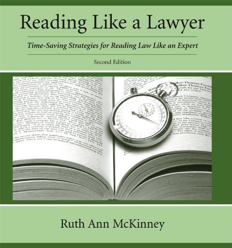 9781611631104: Reading Like a Lawyer: Time-Saving Strategies for Reading Law Like an Expert