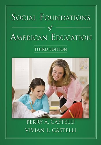 9781611631142: Social Foundations of American Education, Third Edition