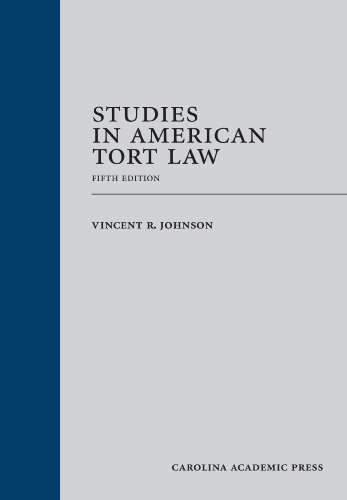 9781611631654: Studies in American Tort Law, Fifth Edition