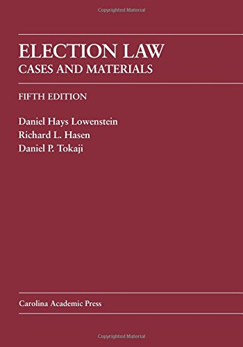 9781611631784: Election Law: Cases And Materials