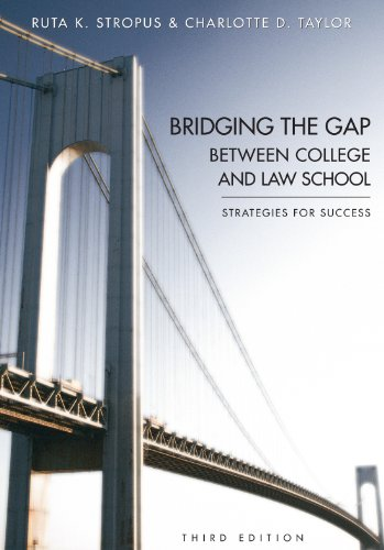 9781611632248: Bridging the Gap Between College and Law School: Strategies for Success, Third Edition