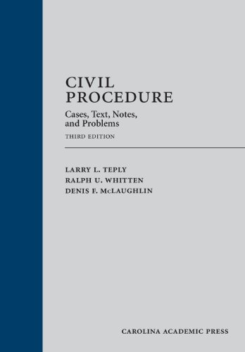 9781611633573: Civil Procedure: Cases, Text, Notes, and Problems, Third Edition