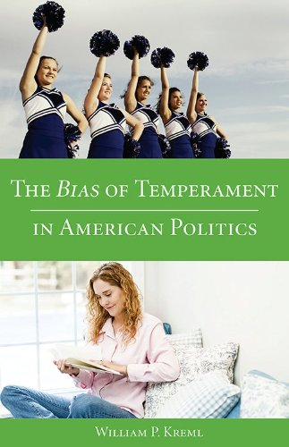 9781611633610: The Bias of Temperament in American Politics