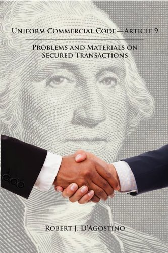 9781611633627: Uniform Commercial Code — Article 9: Problems and Materials on Secured Transactions