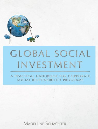 9781611633771: Global Social Investment: A Practical Handbook for Corporate Social Responsibility Programs