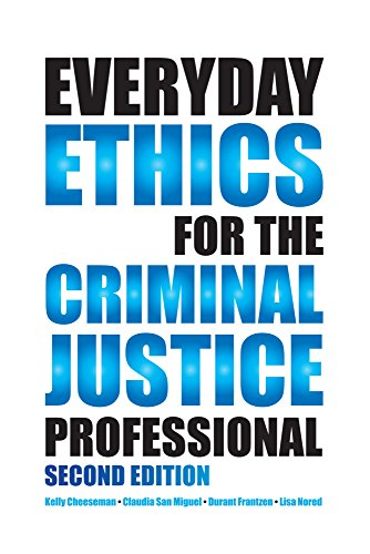 9781611634143: Everyday Ethics for the Criminal Justice Professional, Second Edition