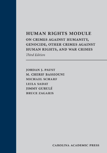 9781611634983: Human Rights Module: On Crimes Against Humanity, Genocide, Other Crimes Against Human Rights, and War Crimes, Third Edition