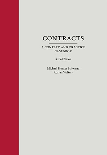 9781611635546: Contracts: A Context and Practice Casebook
