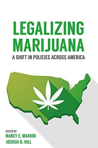 9781611636291: Legalizing Marijuana: A Shift in Policies Across America