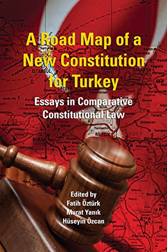 9781611636499: A Road Map of a New Constitution for Turkey: Essays in Comparative Constitutional Law