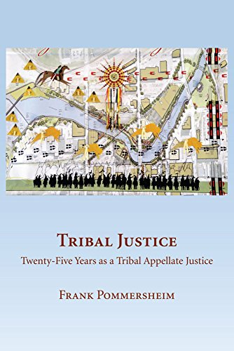 9781611636659: Tribal Justice: Twenty-Five Years as a Tribal Appellate Justice