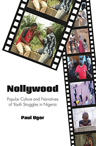 9781611637779: Nollywood: Popular Culture and Narratives of Youth Struggles in Nigeria (Carolina Academic Press African World Series)
