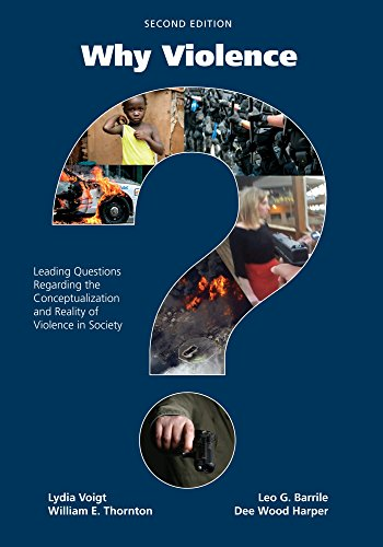 Why Violence?: Leading Questions Regarding The Conceptualization: Voigt, Lydia/ Thornton,