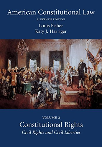 9781611638110: American Constitutional Law, Volume Two: Constitutional Rights: Civil Rights and Civil Liberties, Eleventh Edition