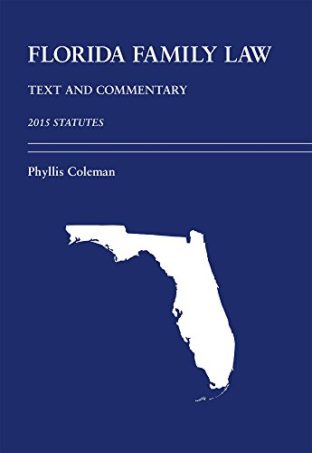 9781611638400: Florida Family Law: Text and Commentary, 2015 Statutes