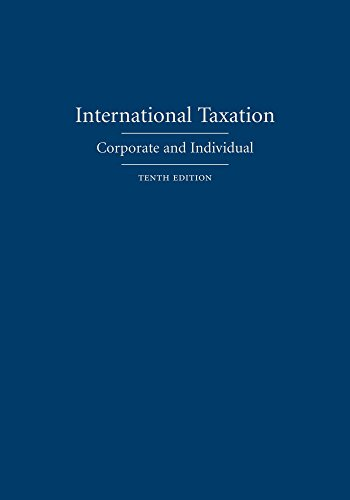 9781611638875: International Taxation: Corporate and Individual