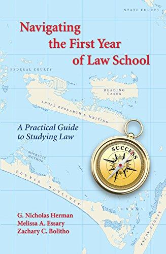 Navigating the First Year of Law School: Herman, Nicholas G./