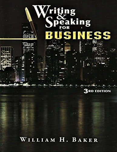 9781611650051: WRITING & SPEAKING FOR BUSINESS 3E