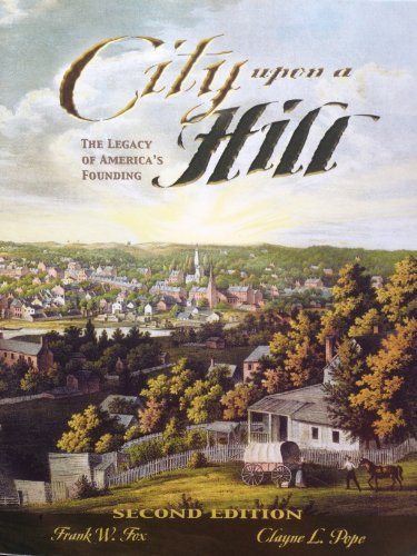 9781611650082: City upon a Hill The Legacy of America's Founding