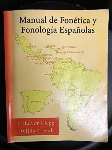 9781611650174: Manual de Fonetica y Fonologia Espanolas