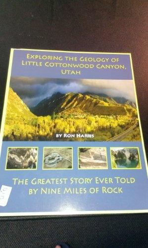 9781611660098: EXPLORING THE GEOLOGY OF LITTLE COTTONWOOD CANYON, UTAH