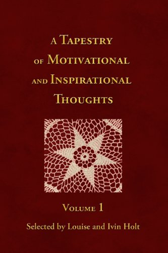 9781611660135: Tapestry of Motivational and Inspirational Thoughts, Volume 1
