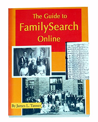 9781611660159: The Guide to FamilySearch Online