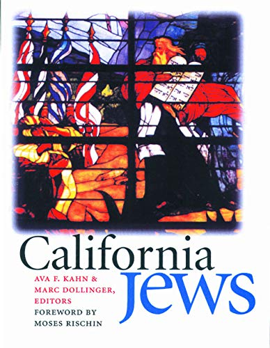 9781611682199: California Jews (Brandeis Series in American Jewish History, Culture, and Life)