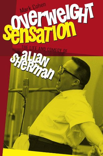 Overweight Sensation (Brandeis Series in American Jewish History, Culture, and Life): Mark Cohen