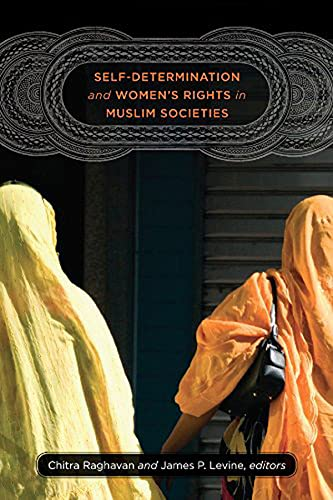 9781611682809: Self-Determination and Women's Rights in Muslim Societies (Brandeis Series on Gender, Culture, Religion, and Law)