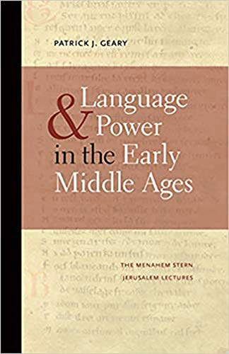 9781611683905: Language and Power in the Early Middle Ages (The Menahem Stern Jerusalem Lectures)