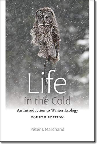 9781611684285: Life in the Cold: An Introduction to Winter Ecology, fourth edition