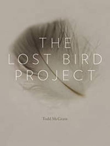The Lost Bird Project: McGrain, Todd