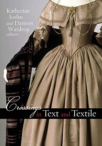 Crossings in Text and Textile (Becoming Modern/Reading Dress): New Hampshire