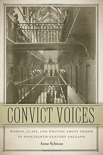 9781611686722: Convict Voices: Women, Class, and Writing about Prison in Nineteenth-Century England (Becoming Modern: New Nineteenth-Century Studies)
