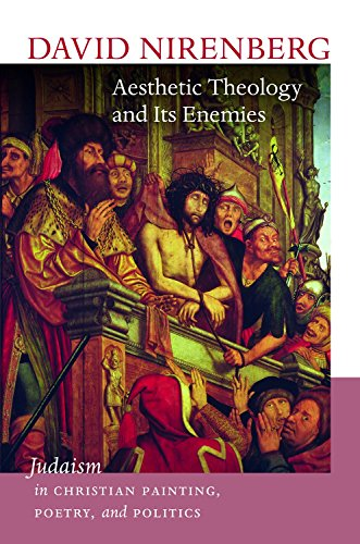 9781611687781: Aesthetic Theology and Its Enemies: Judaism in Christian Painting, Poetry, and Politics (Mandel Center for the Humaniti)