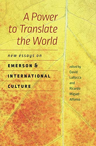 9781611688290: A Power to Translate the World: New Essays on Emerson and International Culture (Re-Mapping the Transnational: A Dartmouth Series in American Studies)