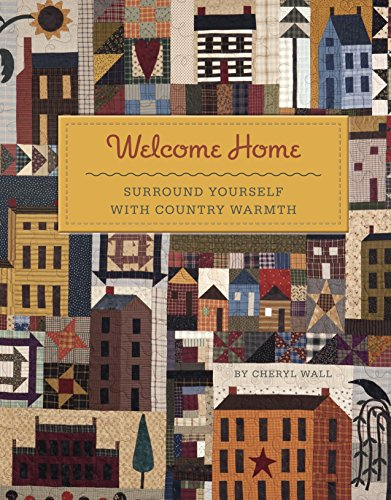 9781611690088: Welcome Home: Surround Yourself with Country Warmth