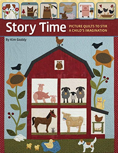 9781611690378: Story Time: Picture Quilts to Stir a Child's Imagination