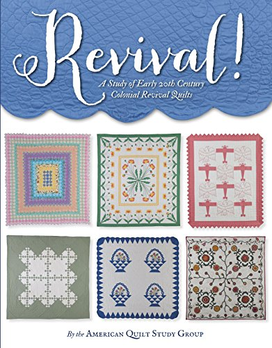 9781611690859: Revival!: A Study of Early 20th Century Colonial Revival Quilts